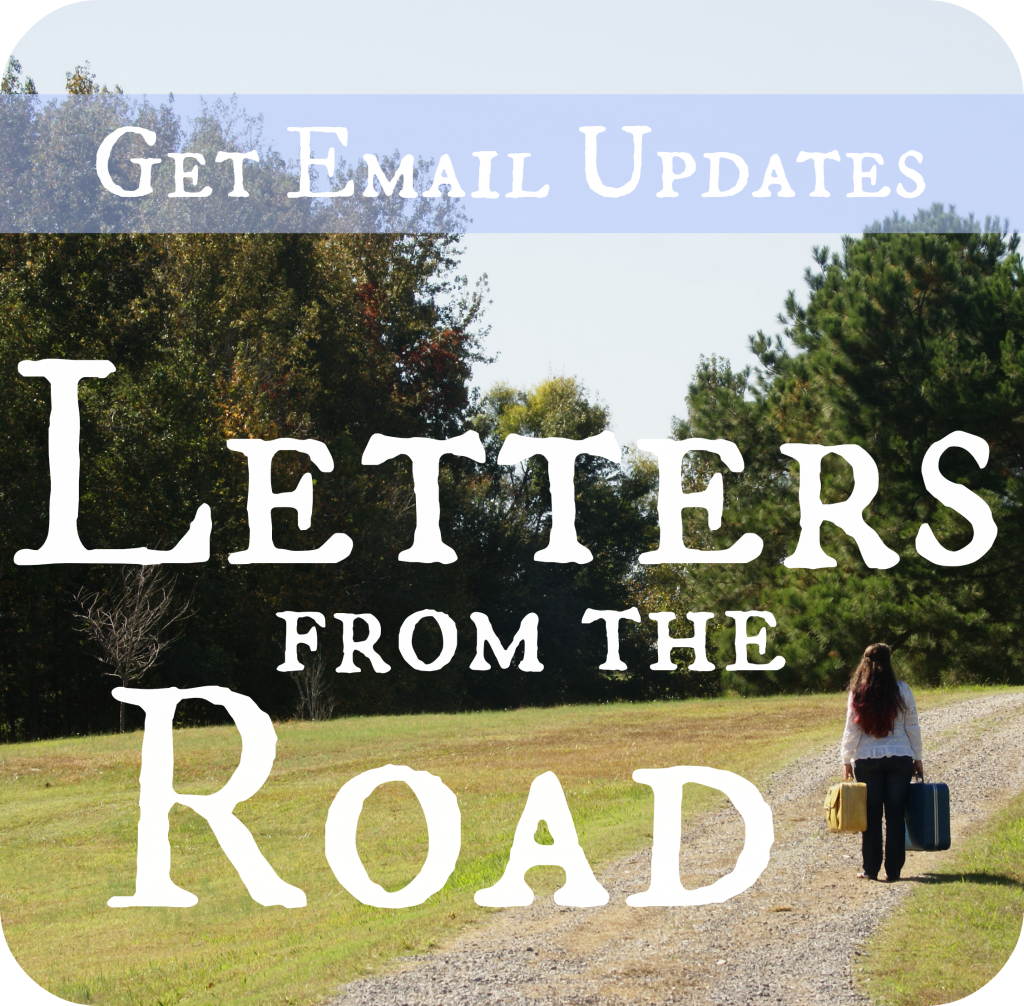 Get The Reluctant Sojourner's Newsletter, Letters from the Road, in your inbox.