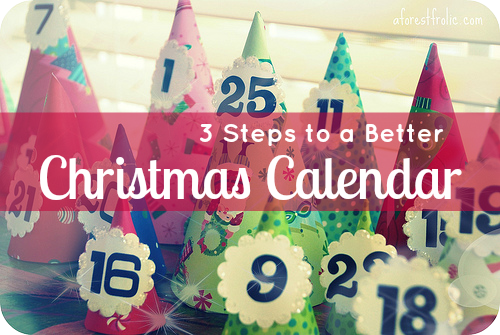 3 Steps to a Better Christmas Calendar