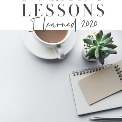 Writing Lessons Learned in 2020